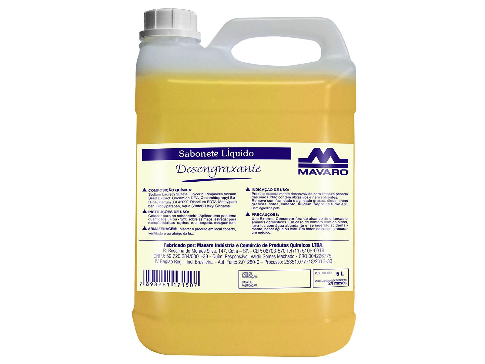 Sabonete líquido desengraxante.